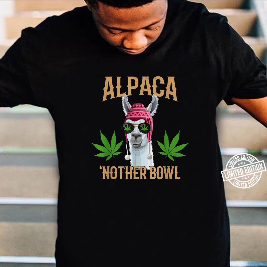 Alpaca 'Nother Bowl, Marijuana Shirt