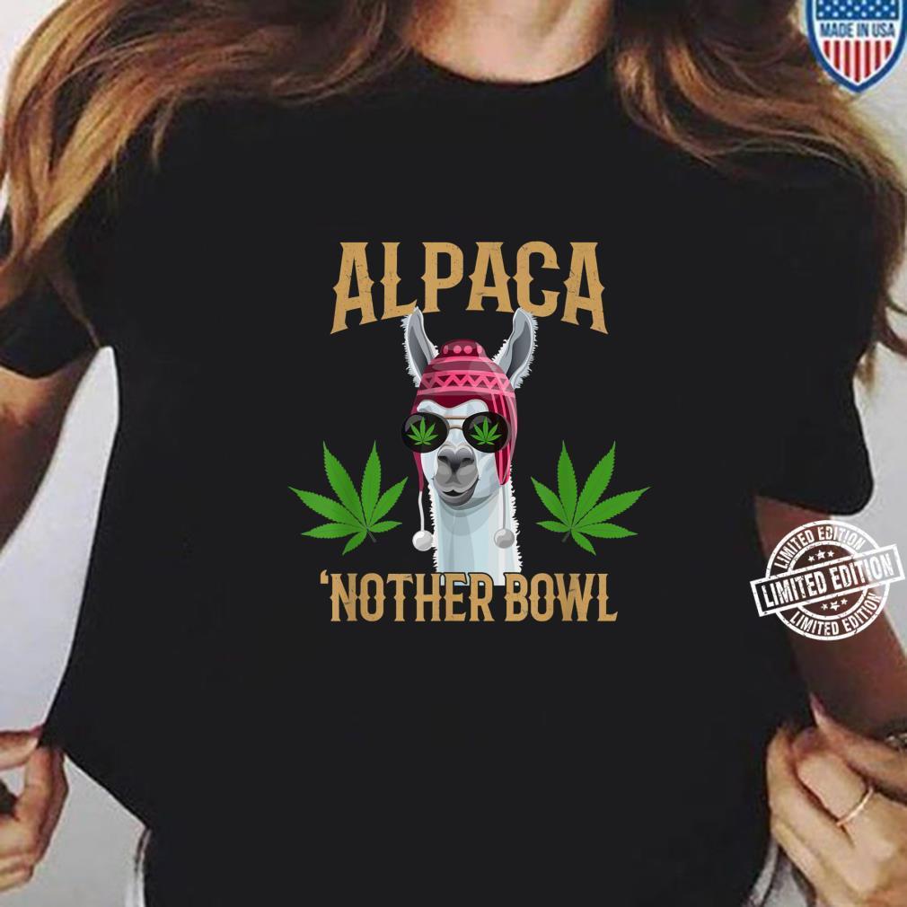 Alpaca 'Nother Bowl, Marijuana Shirt ladies tee