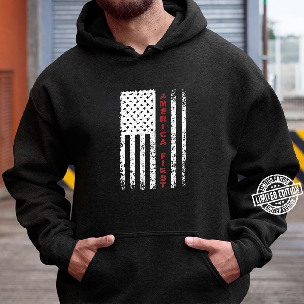 America First Pro Trump Proud American USA Flag Shirt hoodie