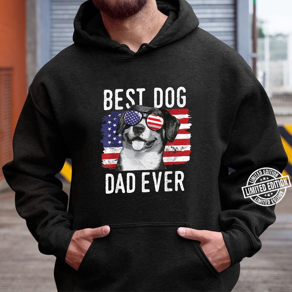 American Flag Best Dog Dad Ever Entlebucher Mountain Dogs Shirt hoodie