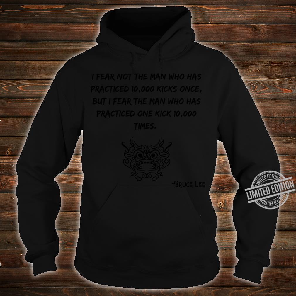Bruce Lee Quotes Shirt hoodie