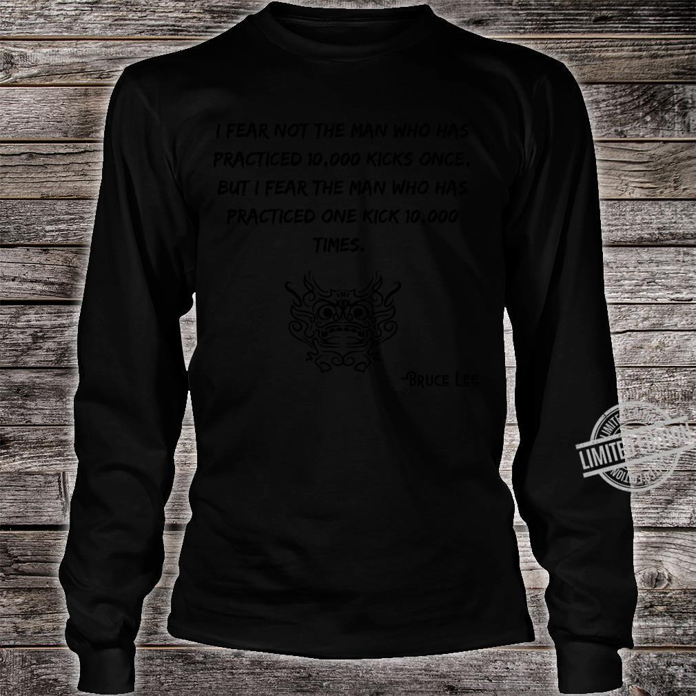 Bruce Lee Quotes Shirt long sleeved