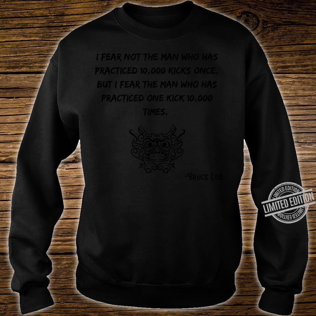 Bruce Lee Quotes Shirt sweater