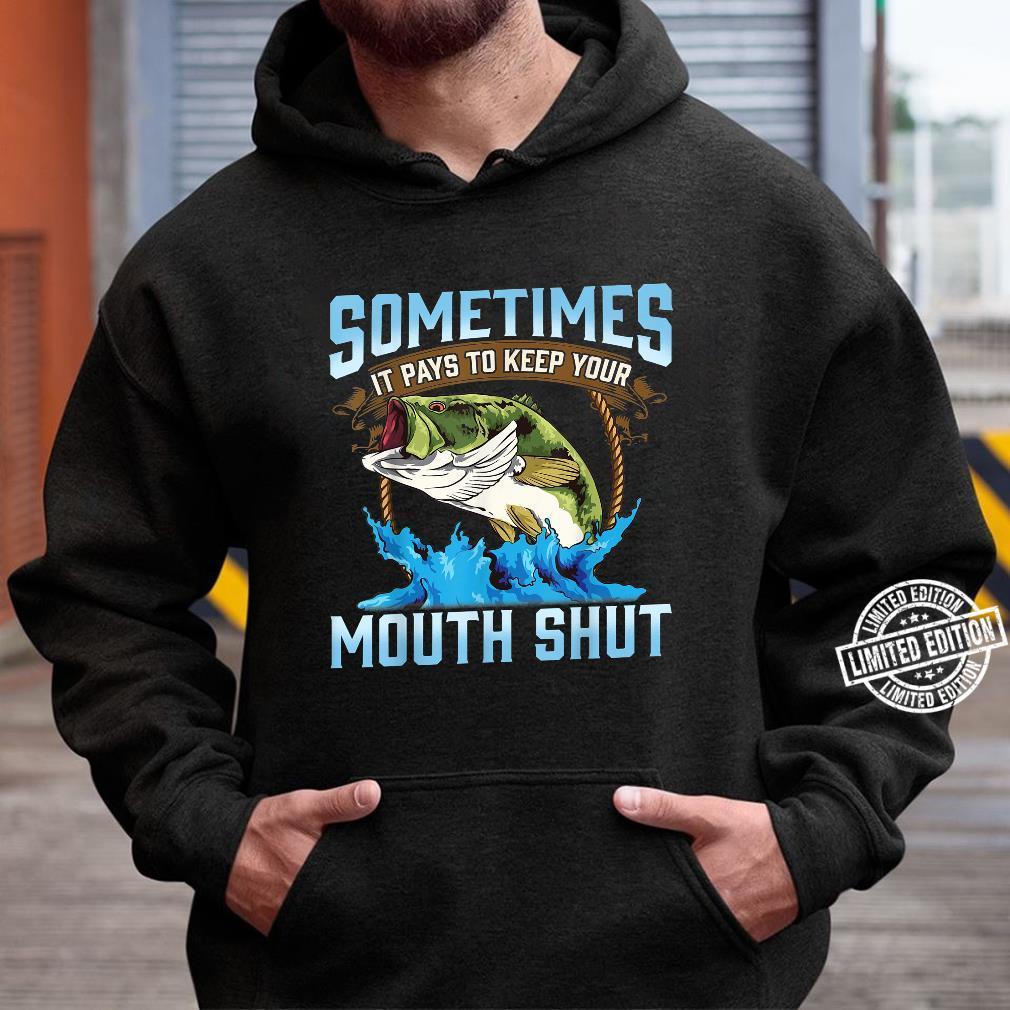 Catching Fish Keep Your Mouth Shut Fisherman Quote Shirt hoodie