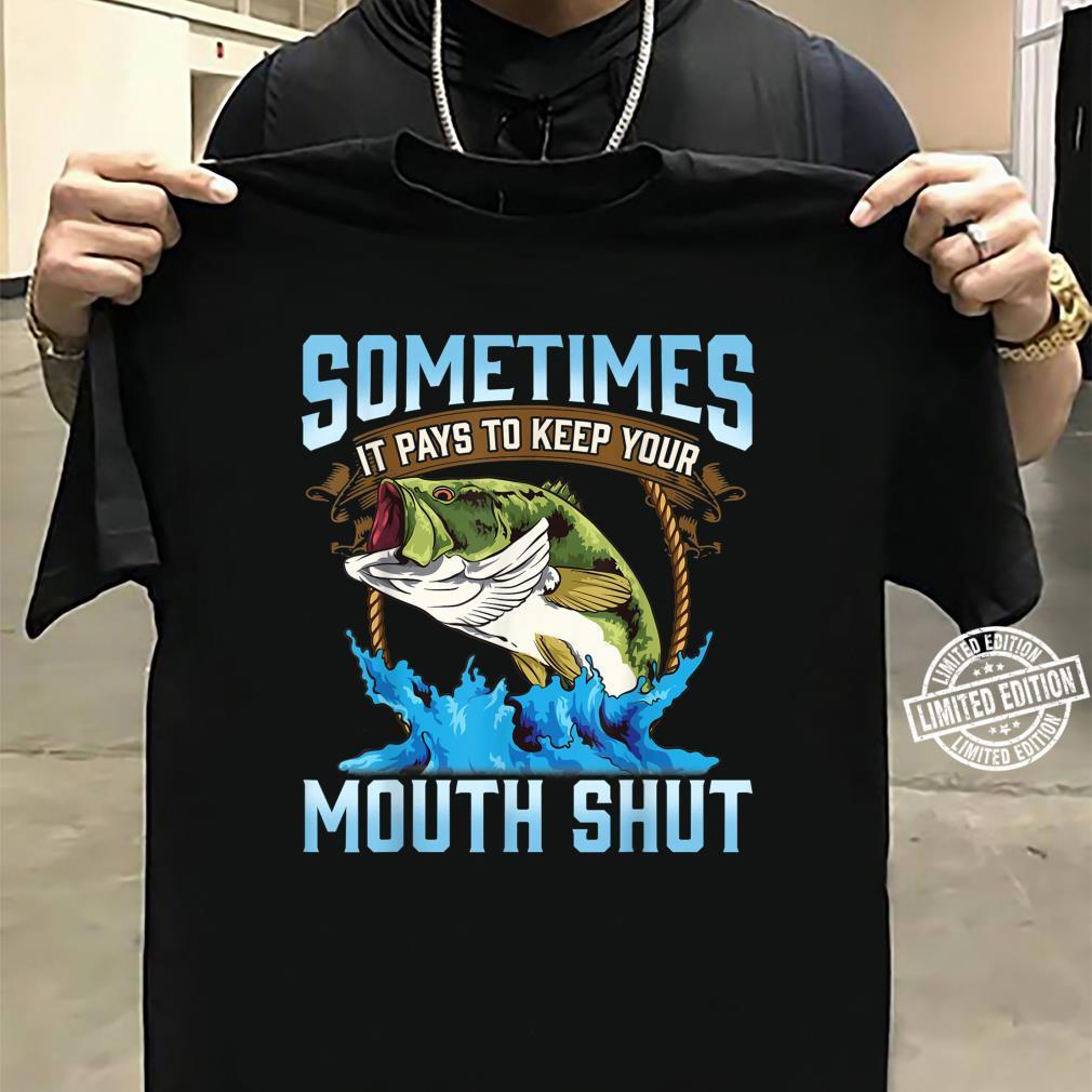 Catching Fish Keep Your Mouth Shut Fisherman Quote Shirt sweater