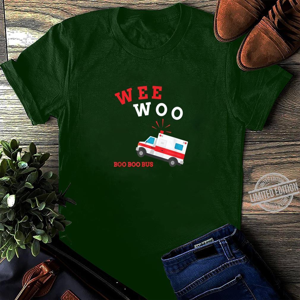 Emt Sanitäter Krankenwagen Boo Boo Bus Wee Woo Shirt long sleeved