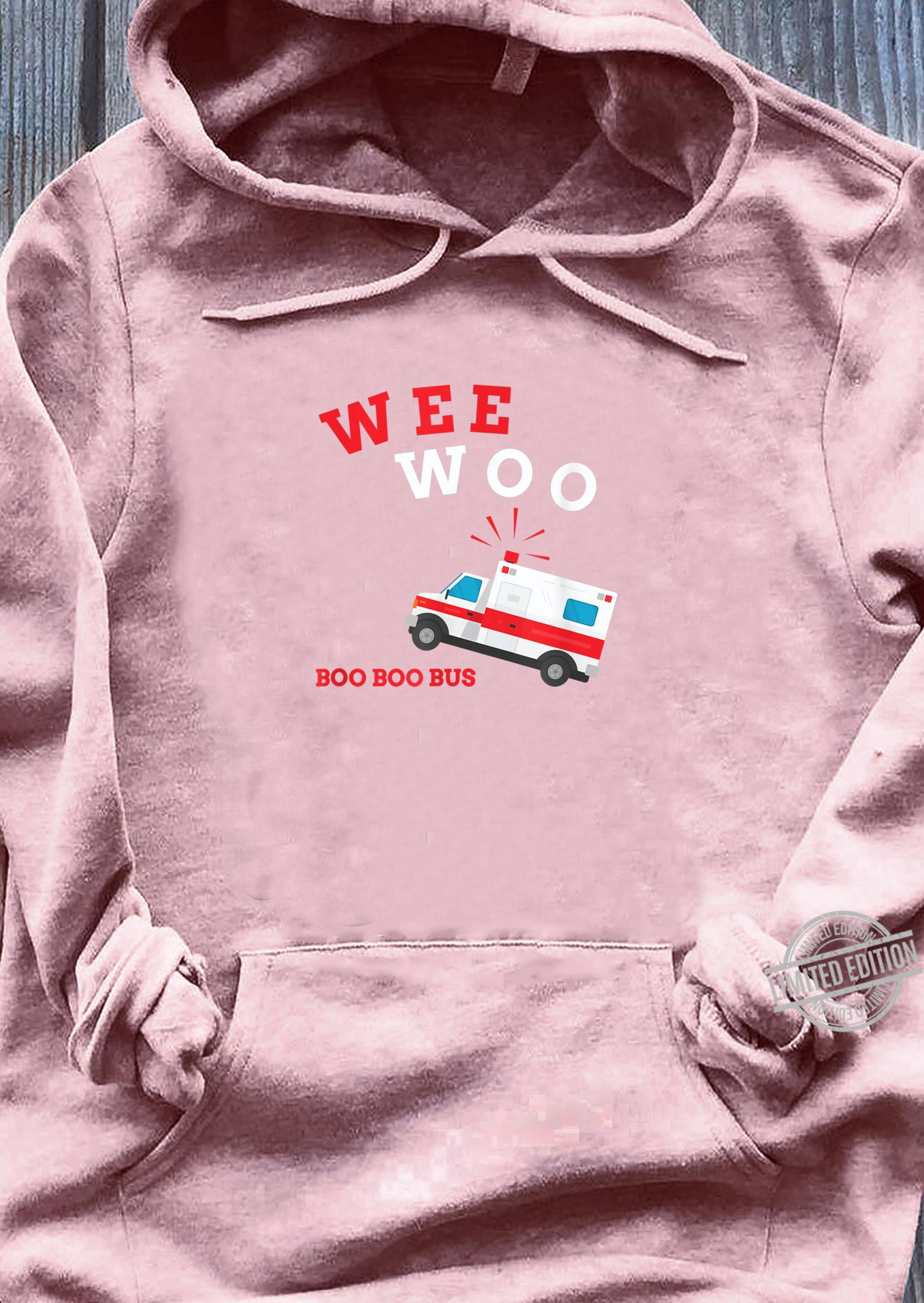 Emt Sanitäter Krankenwagen Boo Boo Bus Wee Woo Shirt sweater