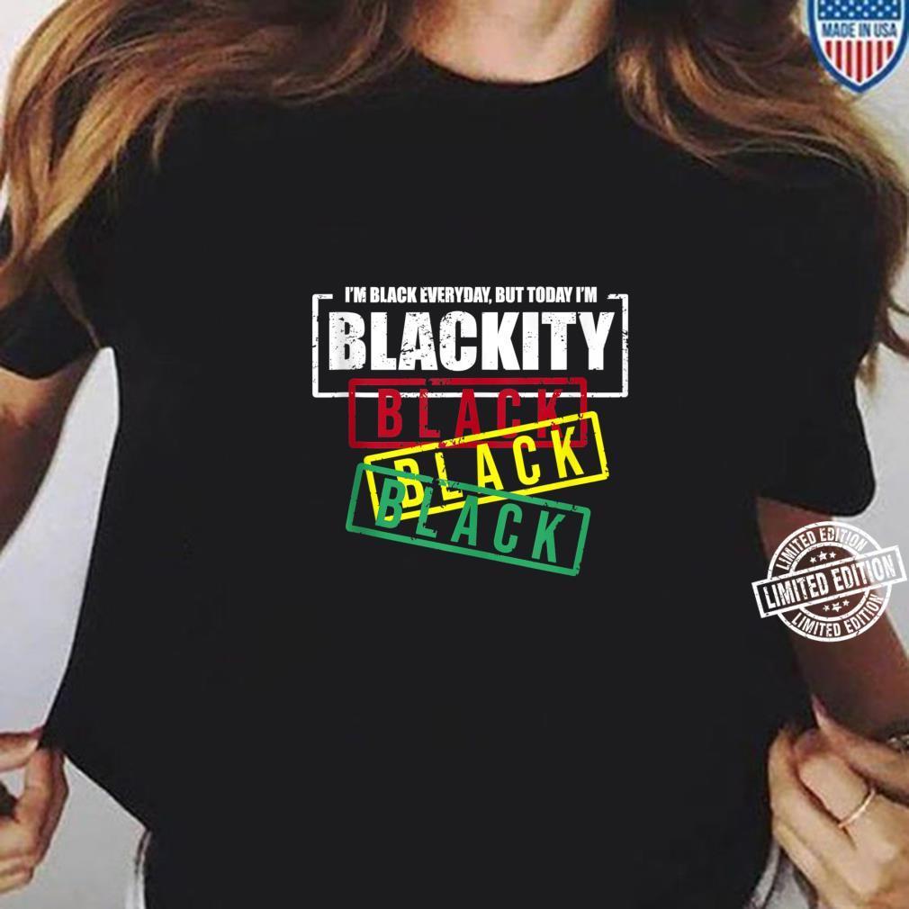 I'm Blackity Black African American Black Power Shirt ladies tee