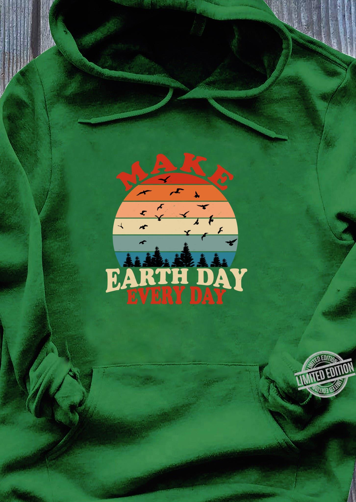 Make Earth Day Every Day Retro Vintage Forest April 22nd Shirt hoodie
