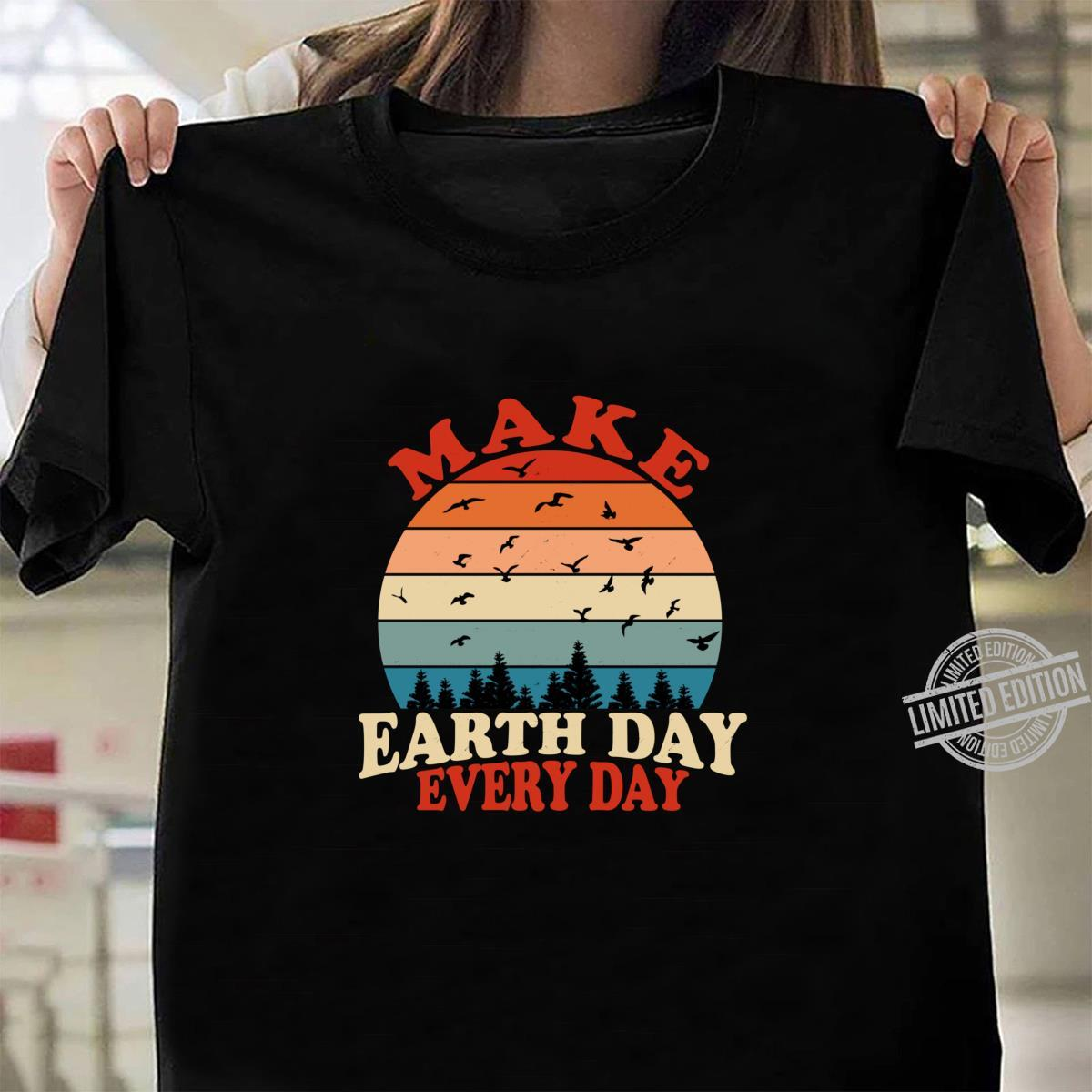 Make Earth Day Every Day Retro Vintage Forest April 22nd Shirt ladies tee