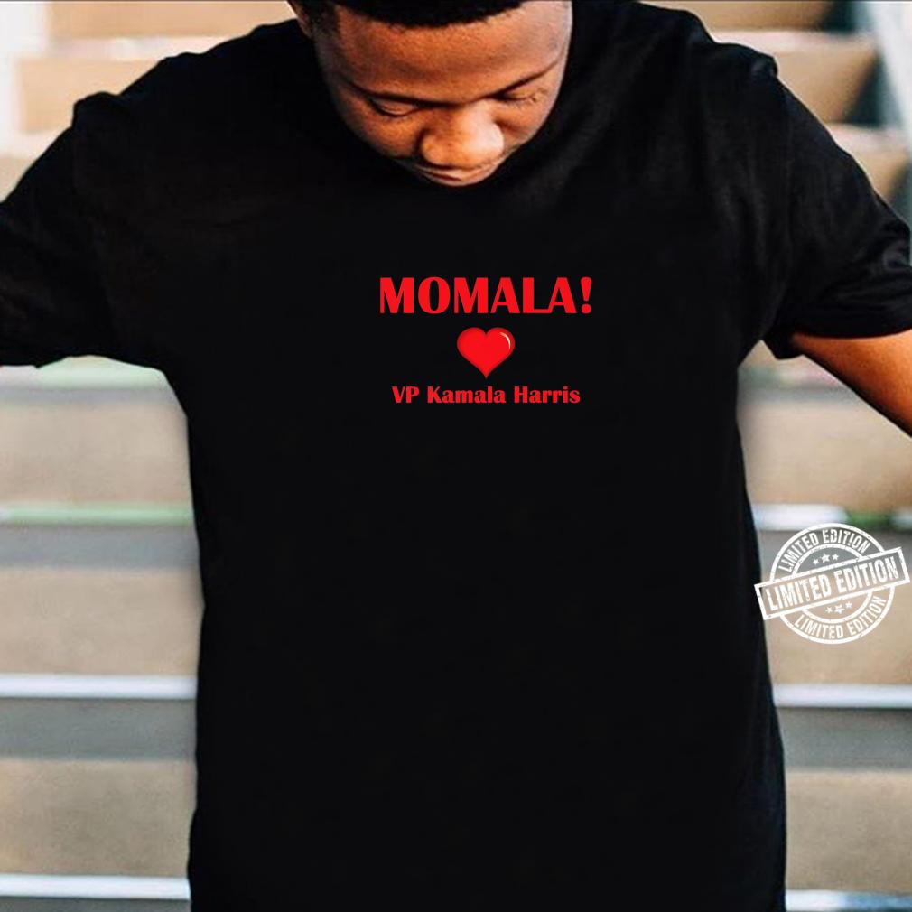 Momala Kamala Harris Vp Biden Harris 2020 Shirt